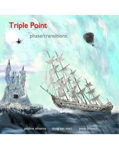 TRIPLE POINT  - 21078-2 - USA - Pogus Productions - 3xCD - (Pauline Oliveros/Doug Van Nort/Jonas Braasch)