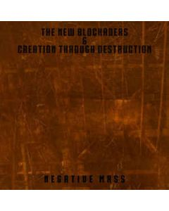 "NEW BLOCKADERS/CREATION THROUGH DESTRUCTION - 4iB 12&#8243 - 4iB Records - 4iB Records - 12"" - Negative Mass"