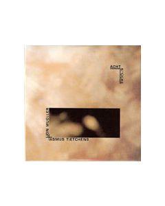 ASMUS TIETCHENS/JON MUELLER - aatp20 - Germany - aufabwegen - CD - Acht Stücke