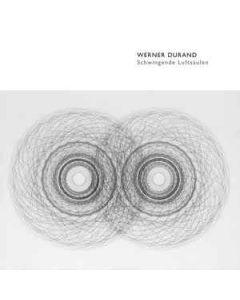 WERNER DURAND - AG15 - Italy - ants - CD - Schwingende Luftsäulen