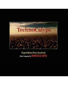 FRANCISCO LOPEZ - ALIENCD077 - Canada - Alien8 Recordings - CD - TechnoCalyps