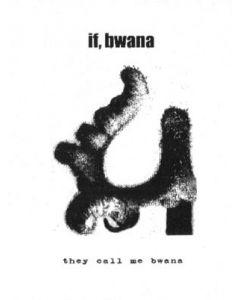 IF, BWANA