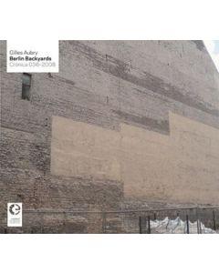 GILLES AUBRY - Crónica 036~2008 - PT - Cronica - CD - Berlin Backyards