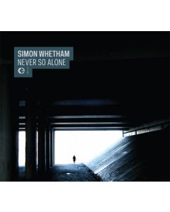 SIMON WHETHAM - Crónica 073~2013 - Portugal - Cronica - CD - Never So Alone