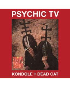 PSYCHIC TV - CSR246CD - UK - Cold Spring - 2xCD/DVD - Kondole / Dead Cat