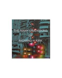 RICHARD H. KIRK - DS110 - Germany - Die Stadt - 3xCD-Box - The Many Dimensions Of