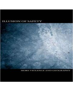 ILLUSION OF SAFETY - DS52 - Germany - Die Stadt - CD - More Violence And Geography