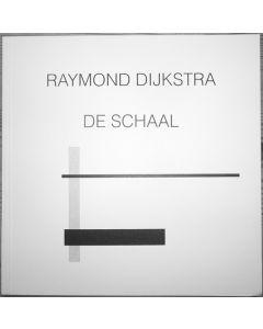 RAYMOND DIJKSTRA - EE19 - Belgium - EE Tapes - CD - De Schaal