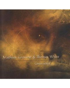 MATHIAS GRASSOW & THOMAS WEISS - ERA 2041-2 - Czech Republic - Nextera - CD - Conscience