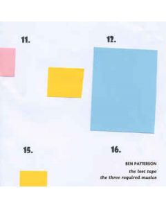 BEN PATTERSON - 785.06 - Germany - Edition Telemark - LP - The Lost Tape & The Three Required Musics