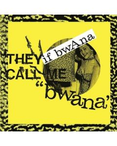 IF BWANA - FN009CD - Belgium - Forced Nostalgia - CD - They Call Me Bwana
