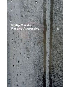 PHILIP MARSHALL - [FRAG25] - Germany - Fragment Factory - MC - Passive Aggressive