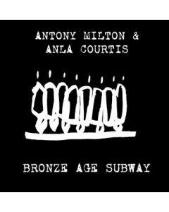 ANTONY MILTON & ANLA COURTIS - iku-033 - Finland - Ikuisuus - LP - Bronze Age Subway