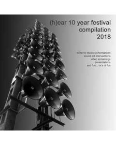 Netherlands - hear Festival - CDR - (h)ear 10 year Festival 2018 Compilation