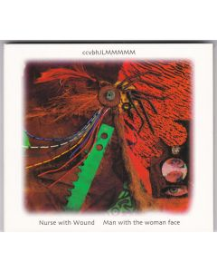 NURSE WITH WOUND - ICR69 - UK - ICR Distribution - 2xCD - Man with the woman face