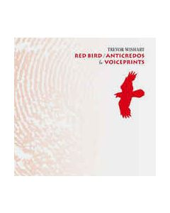 TREVOR WISHART - ICR 77 - UK - ICR Distribution - 2xCD - Red Bird / Anticredos & Voiceprints