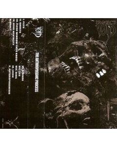 PROJECT VOID - INFERNAL001 - USA - Crucial Blast - MC - The Anthropogenic Process