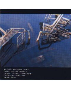 ANDREW LILES - INFX004 - USA - Infraction - CD - An Un World