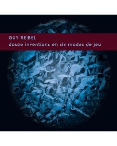 GUY REIBEL - KR028 - Germany - Karlrecords - LP - Douze Inventions En Six Modes De Jeu