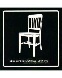 GREG DAVIS/STEVEN HESS - LBT033 - USA - Longbox Recordings - CD - Decisions