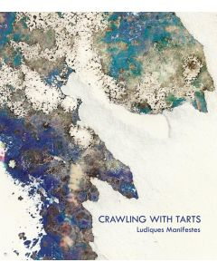 CRAWLING WITH TARTS