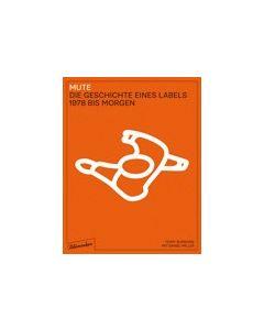 MILLER/BURROWS - 978-3-351-05044-3  - Germany - Blumenbar Verlag - Book - MUTE. Die Geschichte eines Labels