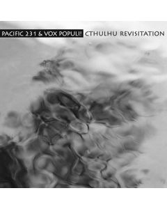 PACIFIC 231 & VOX POPULI! - mv16 - Russia - Monochrome Vision - CD - Cthulhu Revisitations