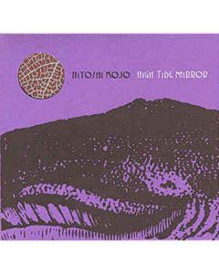 HITOSHI KOJO - om 06 - Belgium - omnimemento - CD - High Tide Mirror