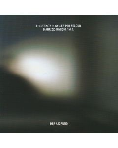 M.B. & FREQUENCY IN CYCLES PER SECOND - sme0719 - Italy - silentes - CD - Der Abrgund