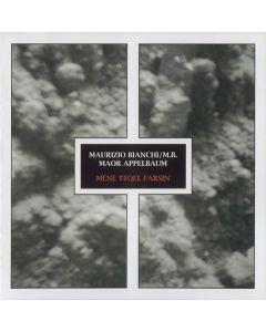 M.B. (MAURIZIO BIANCHI) & MAOR APPELBAUM - sme 1034 - Italy - silentes - CD - Mene Tequel Farsin