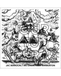 JAC BERROCAL/AKI ONDA/DAN WARBURTON - 21 - Belgium - Smeraldina-Rima - LP - Un Jour Tu Verras