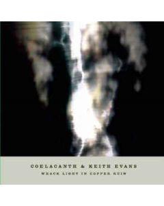 COELACANTH & KEITH EVANS - Spool 03 - Japan - Sea Pool - CD/DVD - Wrack Light In Copper Ruin