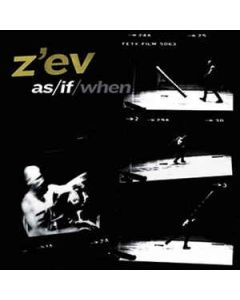 Z'EV - SRV229 - Belgium - Sub Rosa - LP - As / If / When