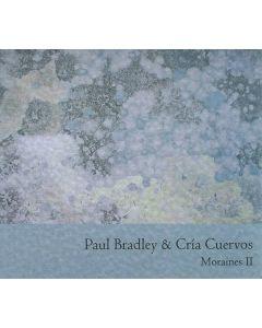 PAUL BRADLEY/CRIA CUERVOS - SVR07025 - Italy - SmallVoices - CD - Moraines II