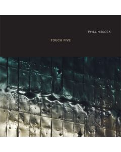PHILL NIBLOCK - TO:91 - UK - Touch - 2xCD - Touch Five