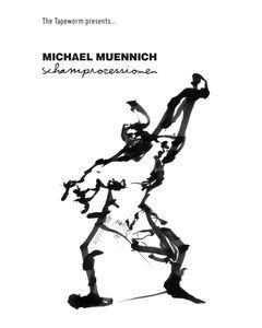 MICHAEL MUENNICH - TTW#69 - UK - The Tapeworm - MC -  Schamprozessionen