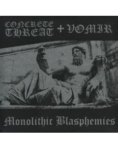 CONCRETE THREAT + VOMIR