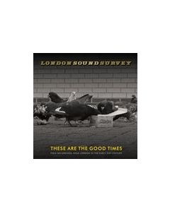 LONDON SOUND SURVEY - VIT001 - UK - Vittelli - LP - These Are The Good Times