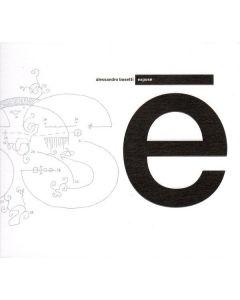 Alessandro Bosetti – Exposé Die Schachtel – ZEIT 05,  CD