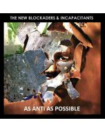 THE NEW BLOCKADERS & INCAPACITANTS