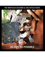 THE NEW BLOCKADERS & INCAPACITANTS