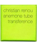 ANEMONE TUBE/CHRISTIAN RENOU - aatp12 - Germany - aufabwegen - CD - Transference