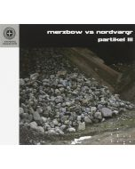 MERZBOW vs. NORDVARG - CSR180CD - UK - Cold Spring - CD - Partikel III