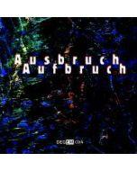 DEGEM CD 4 - Cybele &#8206 - Germany - Cybele - CD - Ausbruch Aufbruch