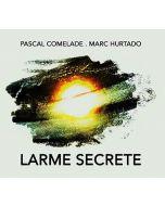 PASCAL COMELADE/MARC HURTADO