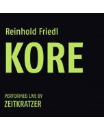 REINHOLD FRIEDL perfomed by ZEITKRATZER - KR027 - Germany - Karlrecords - LP - KORE