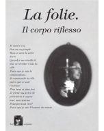 La folie. Il copro riflesso - Italy - Transf.Order - CD