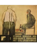 STARAYA DEREVNYA And HANS GRUSEL'S KRANKENKABINET