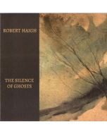 ROBERT HAIGH - SIREN 024 - Japan - Siren Records - CD - The Silence Of Ghosts