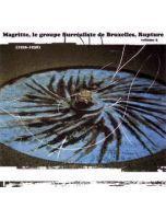 SR 242 - Belgium - Sub Rosa - CD - Magritte -   Le Groupe Surréaliste De Bruxelles -   Rupture Vol. 2